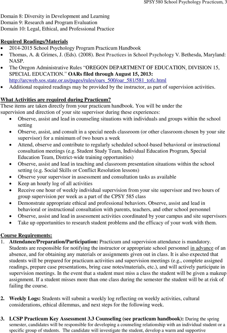 The Oregon Administrative Rules OREGON DEPARTMENT OF EDUCATION, DIVISION 15, SPECIAL EDUCATION. OARs filed through August 15, 2013: http://arcweb.sos.state.or.us/pages/rules/oars_500/oar_581/581_tofc.