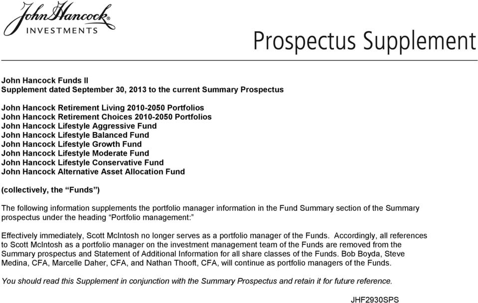 Hancock Alternative Asset Allocation Fund (collectively, the Funds ) The following information supplements the portfolio manager information in the Fund Summary section of the Summary prospectus