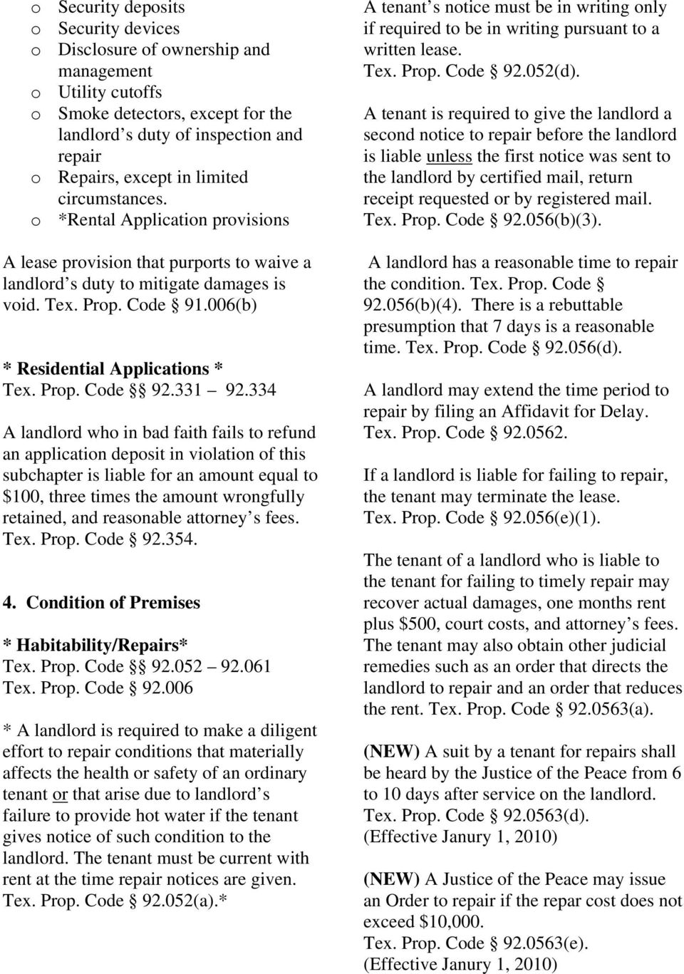 006(b) * Residential Applications * Tex. Prop. Code 92.331 92.