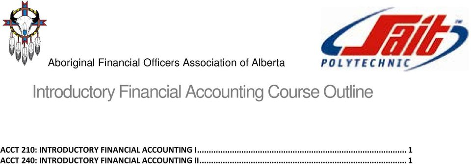 Outline ACCT 210: INTRODUCTORY FINANCIAL