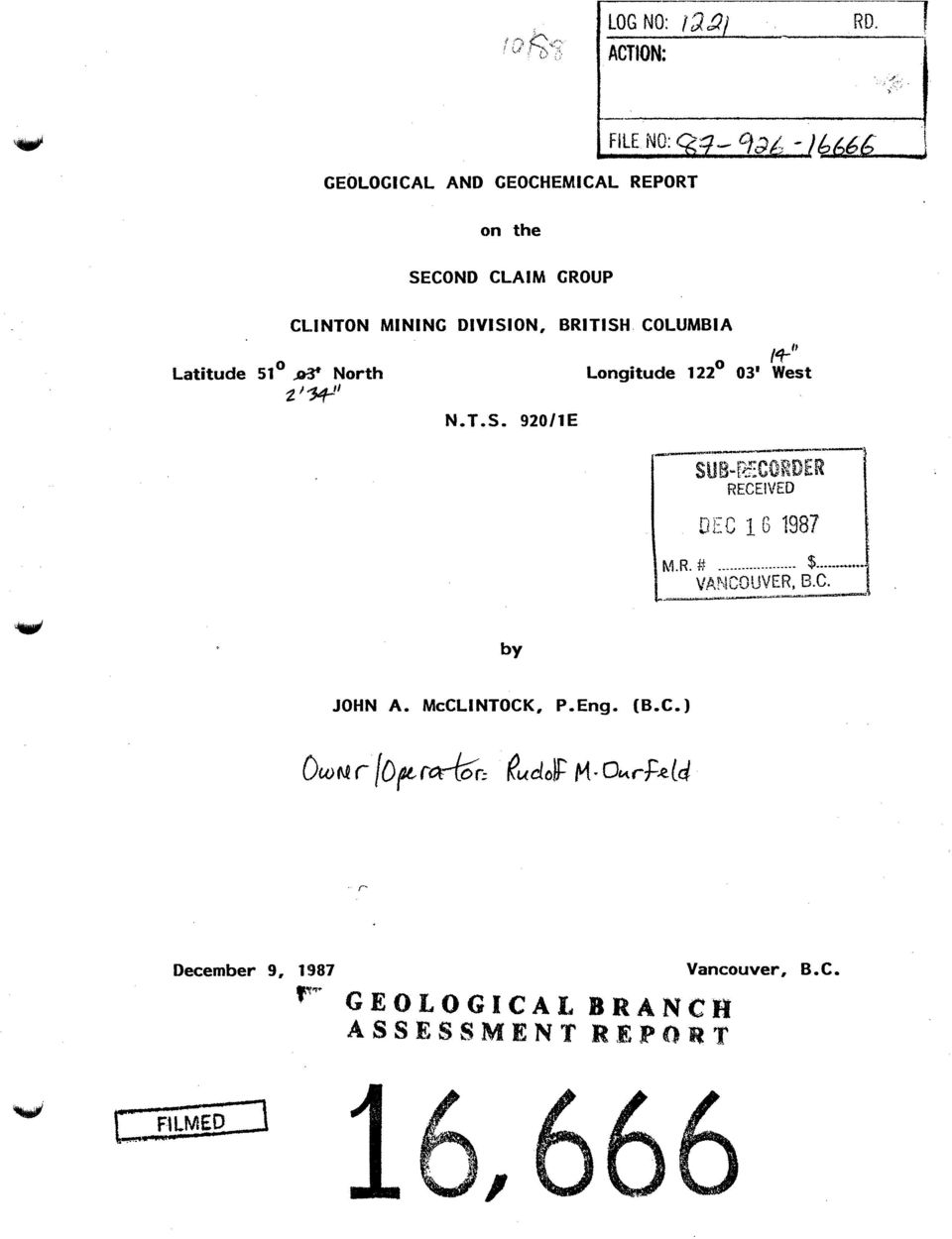 I+/' RD  2 f *rj GEOLOGICAL AND GEOCHEMICAL REPORT  on the SECOND