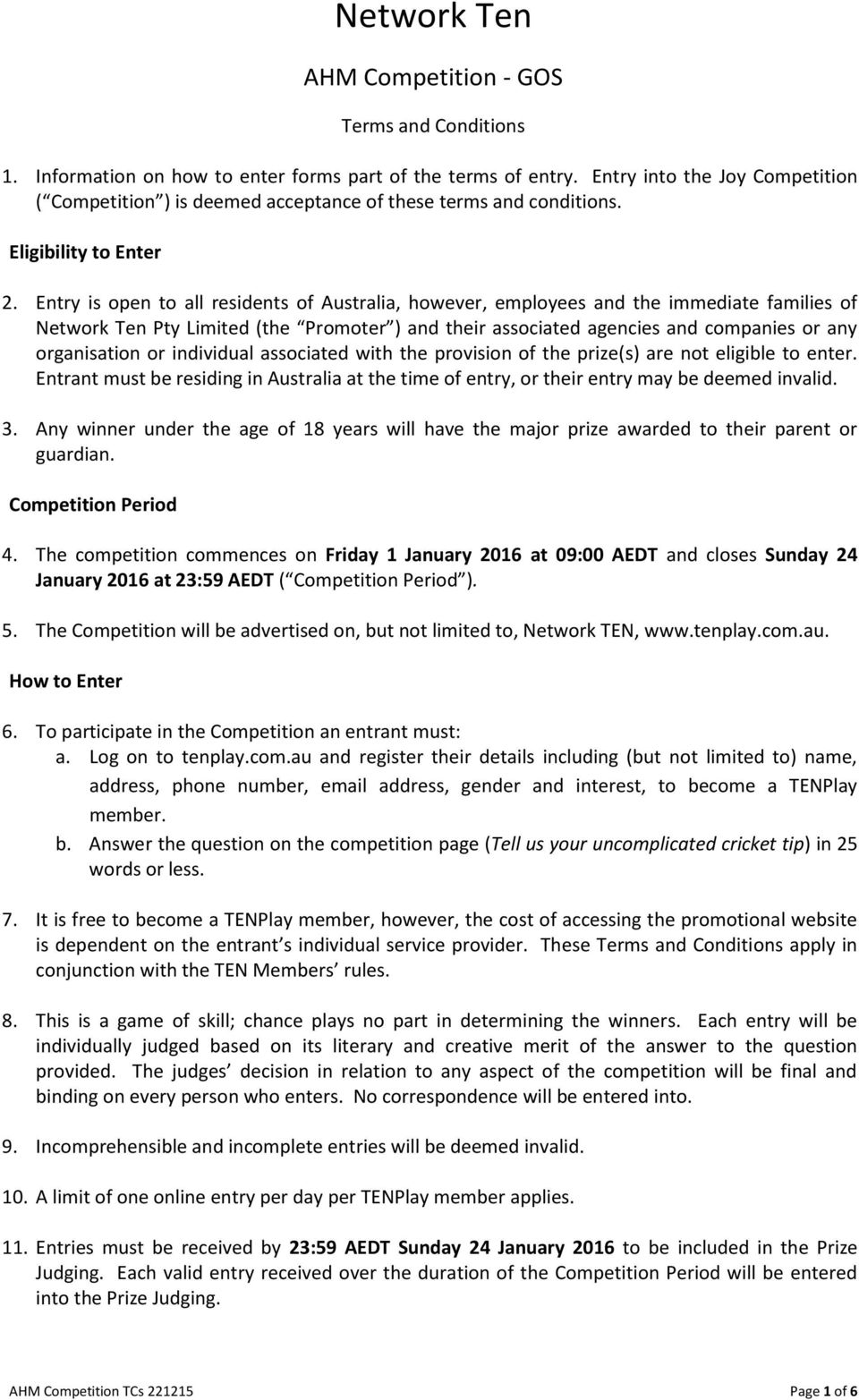 Network Ten  AHM Competition - GOS  Terms and Conditions - PDF