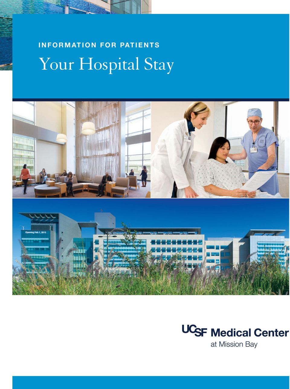 INFORMATION FOR PATIENTS  Your Hospital Stay - PDF