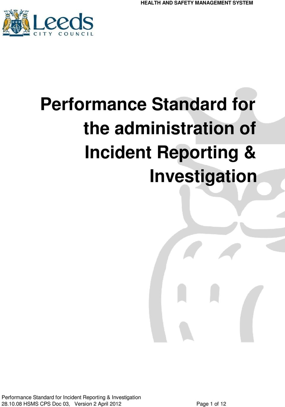 Investigation Performance Standard for Incident Reporting &