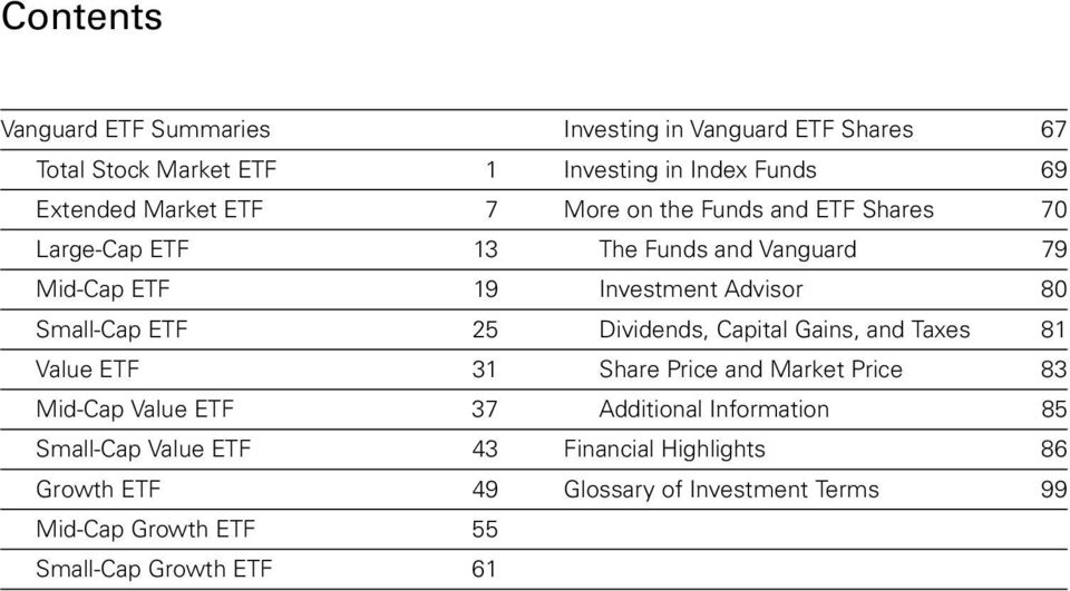 25 Dividends, Capital Gains, and Taxes 81 Value ETF 31 Share Price and Market Price 83 Mid-Cap Value ETF 37 Additional Information 85