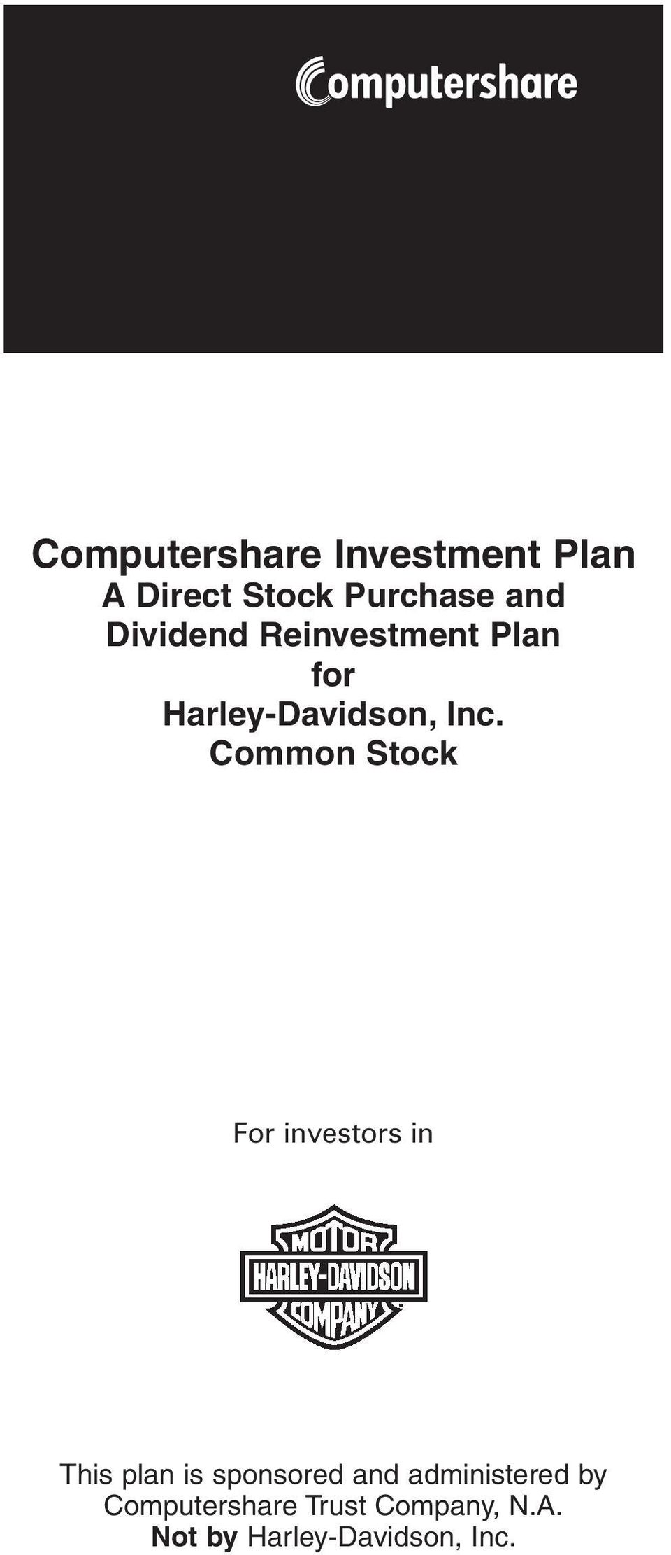 Common Stock For investors in This plan is sponsored and