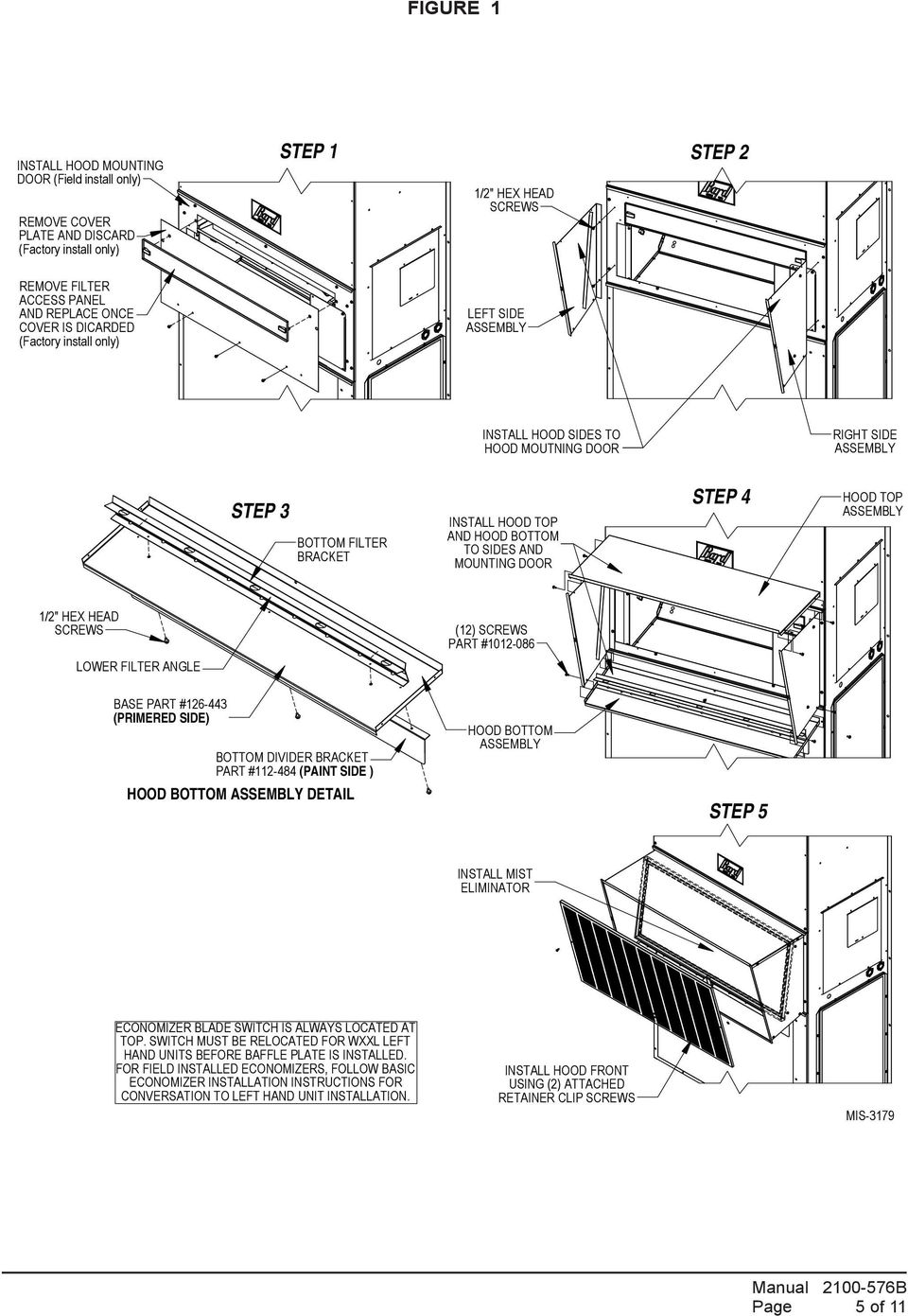 Operating Instructions Economizers With Exhaust For Equipment Economizer Wiring Diagram Door Step 4 Hood Top Assembly 1 2 Hex Head Screws Lower Filter Angle