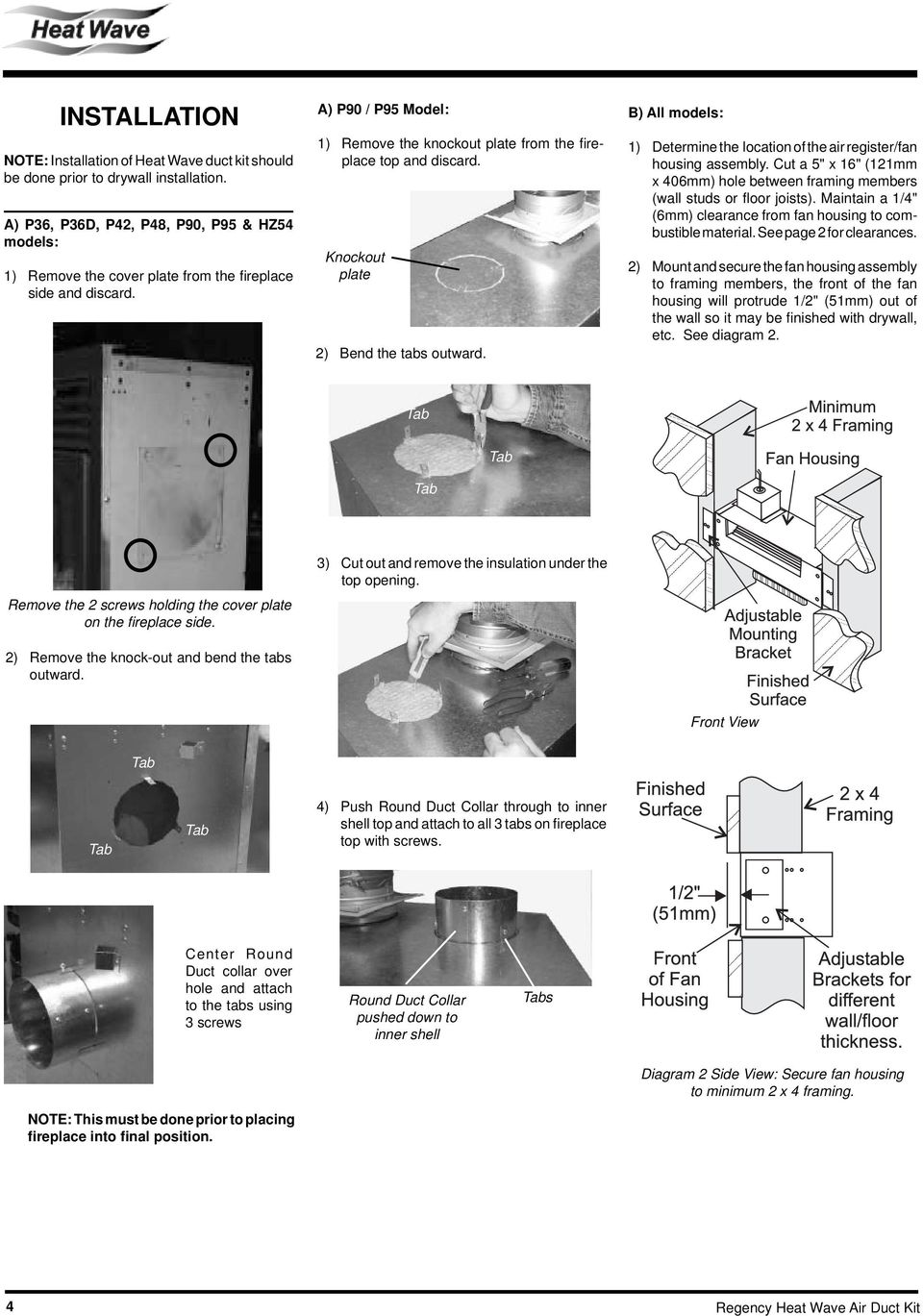 Heat Wave Duct Kit Pdf P90 Wiring Diagram 2 Knockout Plate Bend The Tabs Outward B All Models 1