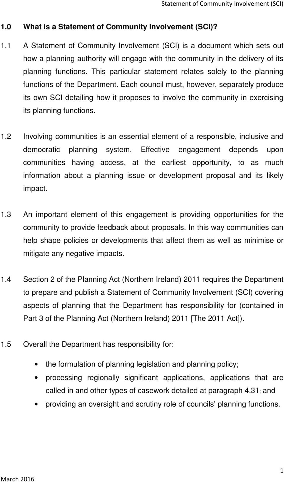 This particular statement relates solely to the planning functions of the Department.
