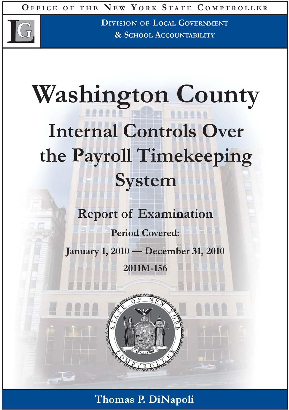 Controls Over the Payroll Timekeeping System Report of Examination
