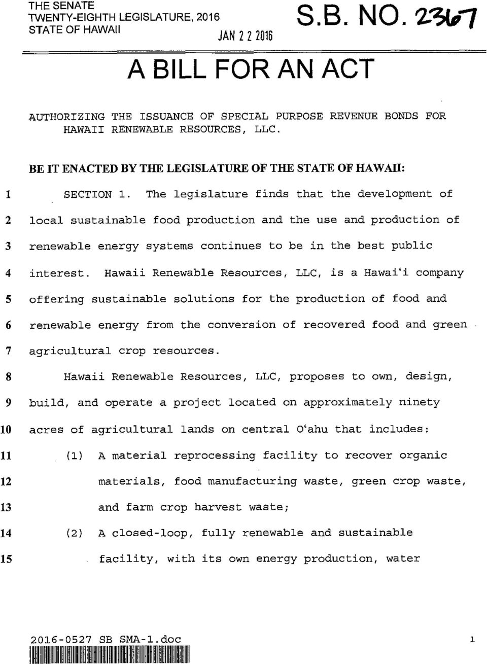 The legislature finds that the development of local sustainable food production and the use and production of renewable energy systems continues to be in the best public interest.