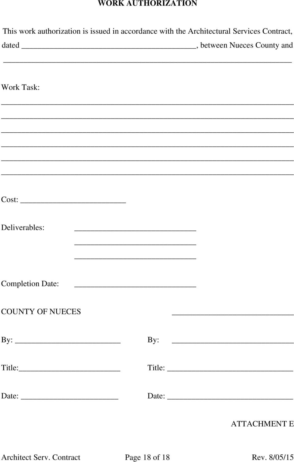 Cost: Deliverables: Completion Date: COUNTY OF NUECES By: By: Title: Title: