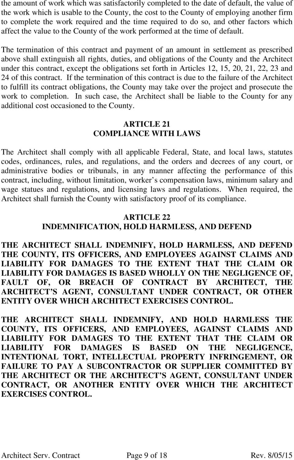 The termination of this contract and payment of an amount in settlement as prescribed above shall extinguish all rights, duties, and obligations of the County and the Architect under this contract,
