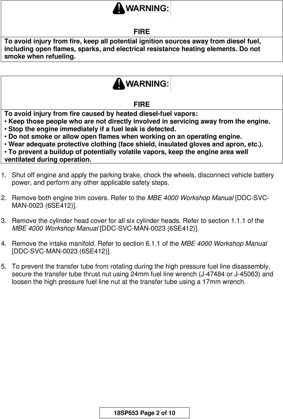 18sp653 Epa04 And Epa98 Mbe 4000 High Pressure Fuel Line 96 Nissan Pickup Ignition Wiring Diagram Also Adjustable Stop The Engine Immediately If A Leak Is Detected Do Not Smoke Or Allow