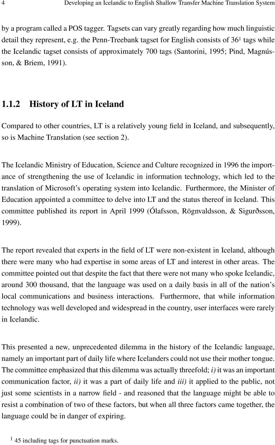 The Icelandic Ministry Of Education Science And Culture Recognized In 1996 Importance Strengthening