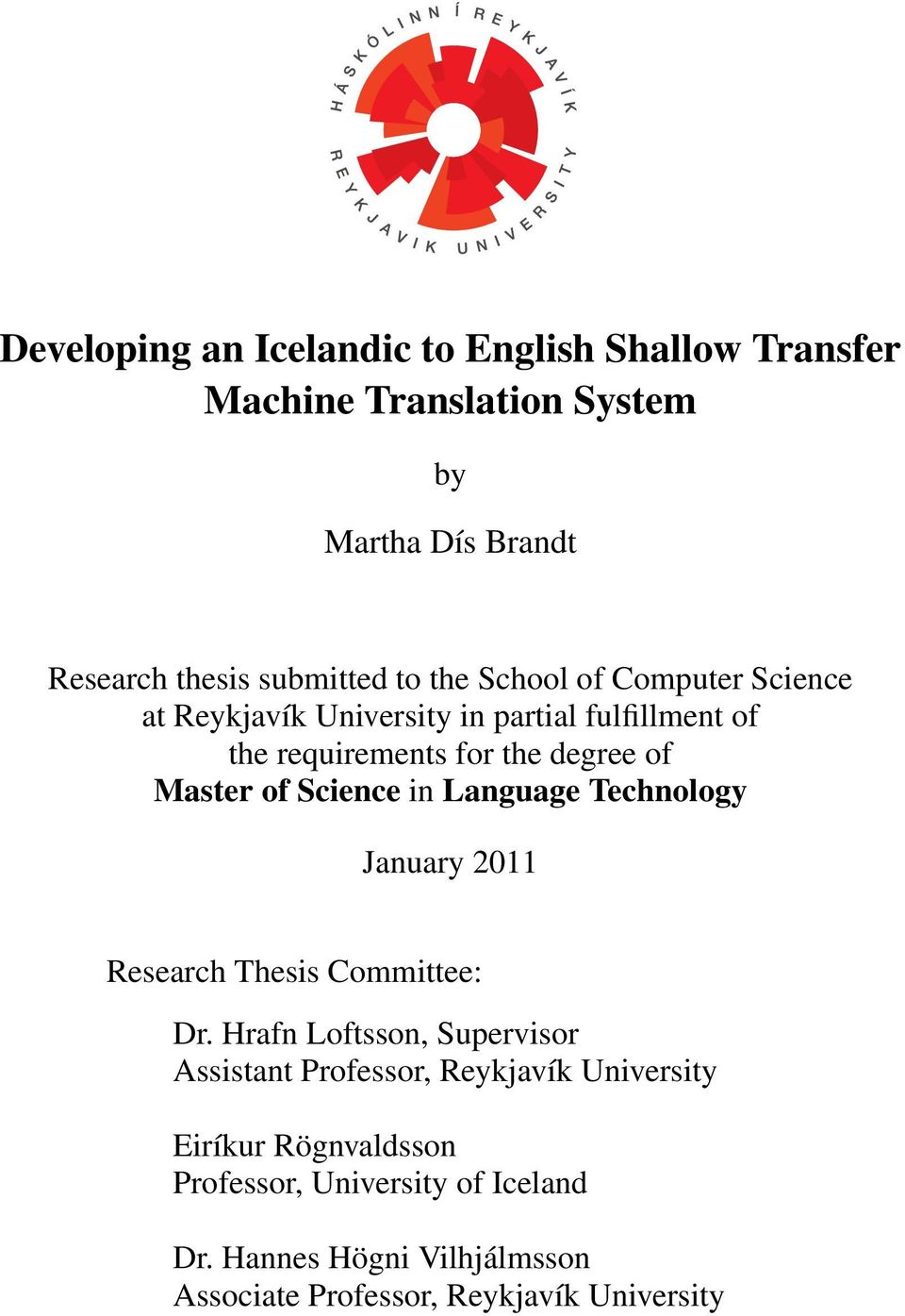 Science In Language Technology January 2017 Research Thesis Committee Dr