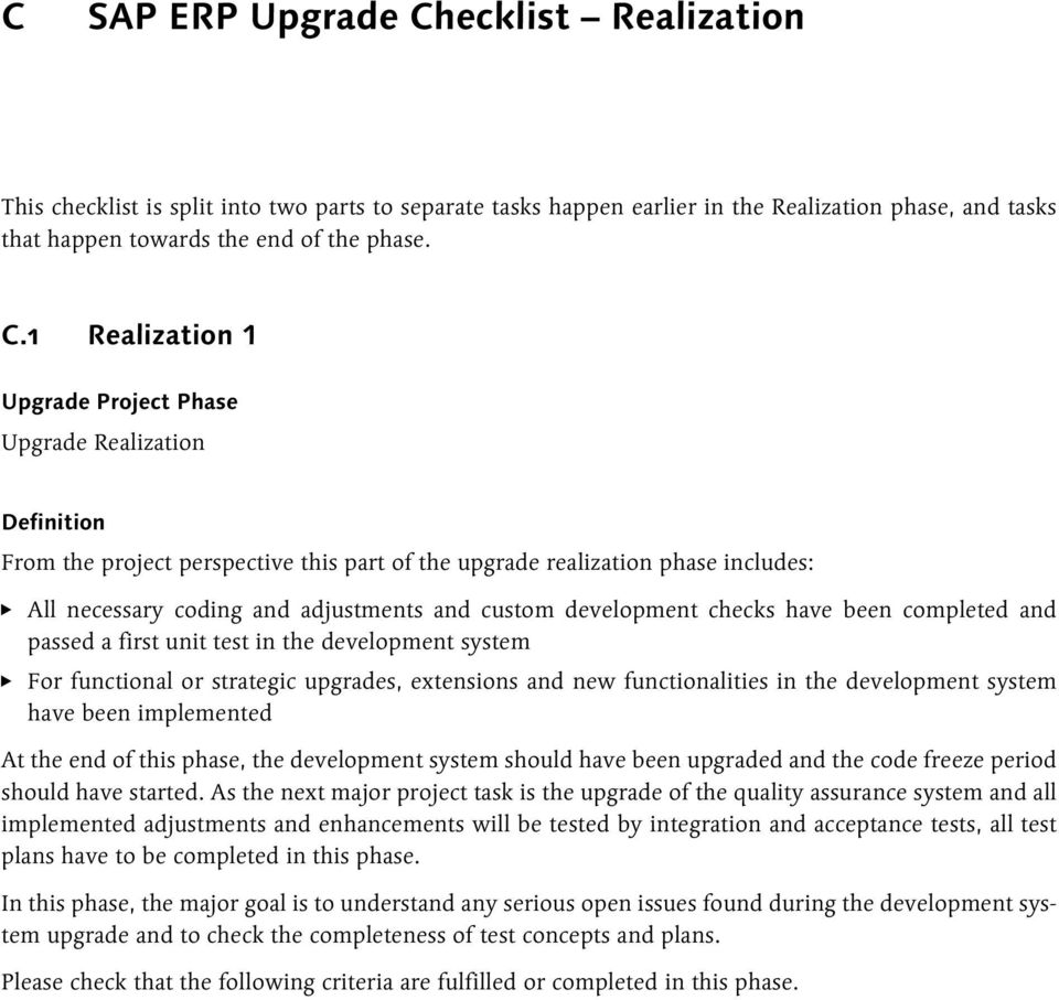 Sap erp upgrade checklist project preparation pdf 1 realization 1 upgrade project phase upgrade realization definition from the project perspective this part of malvernweather Gallery