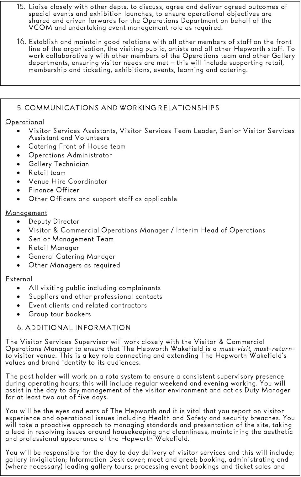 VCOM and undertaking event management role as required. 16.