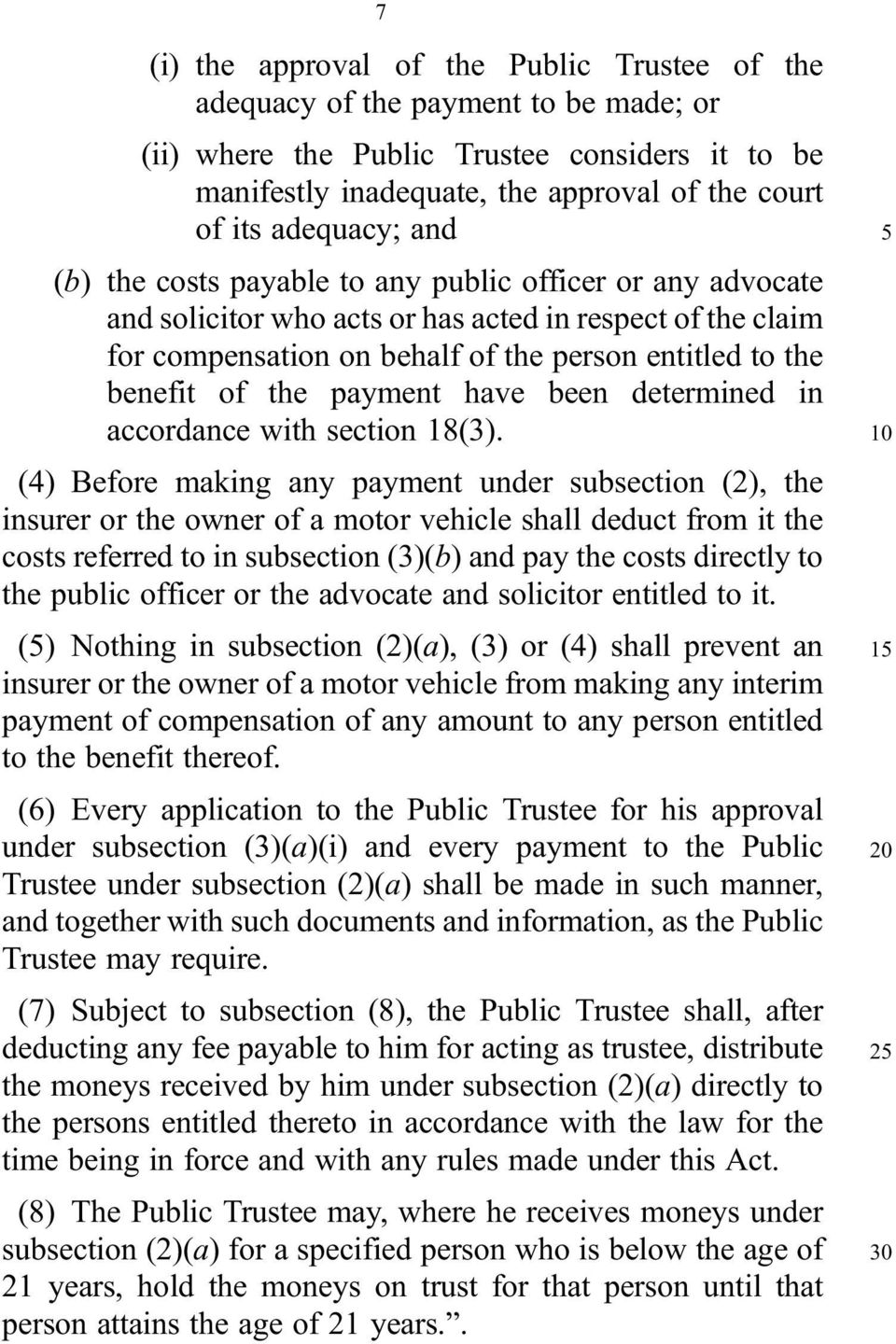 of the payment have been determined in accordance with section 18(3).