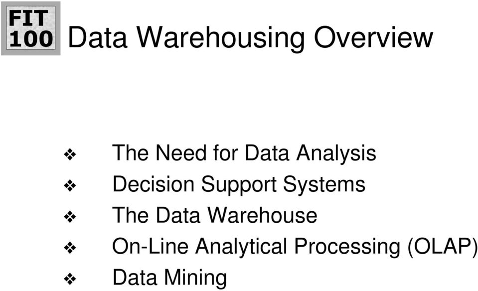 Systems The Data Warehouse On-Line