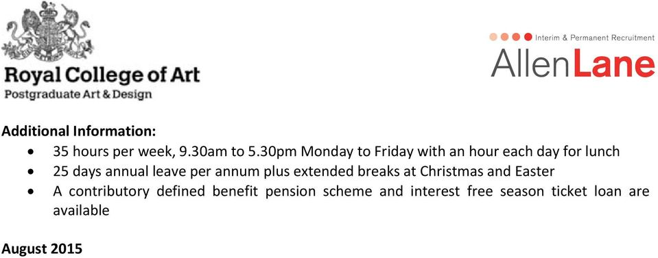 leave per annum plus extended breaks at Christmas and Easter A