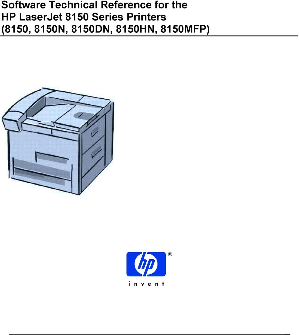 Software Technical Reference for the HP LaserJet 8150 Series