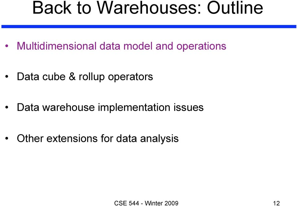 operators Data warehouse implementation issues