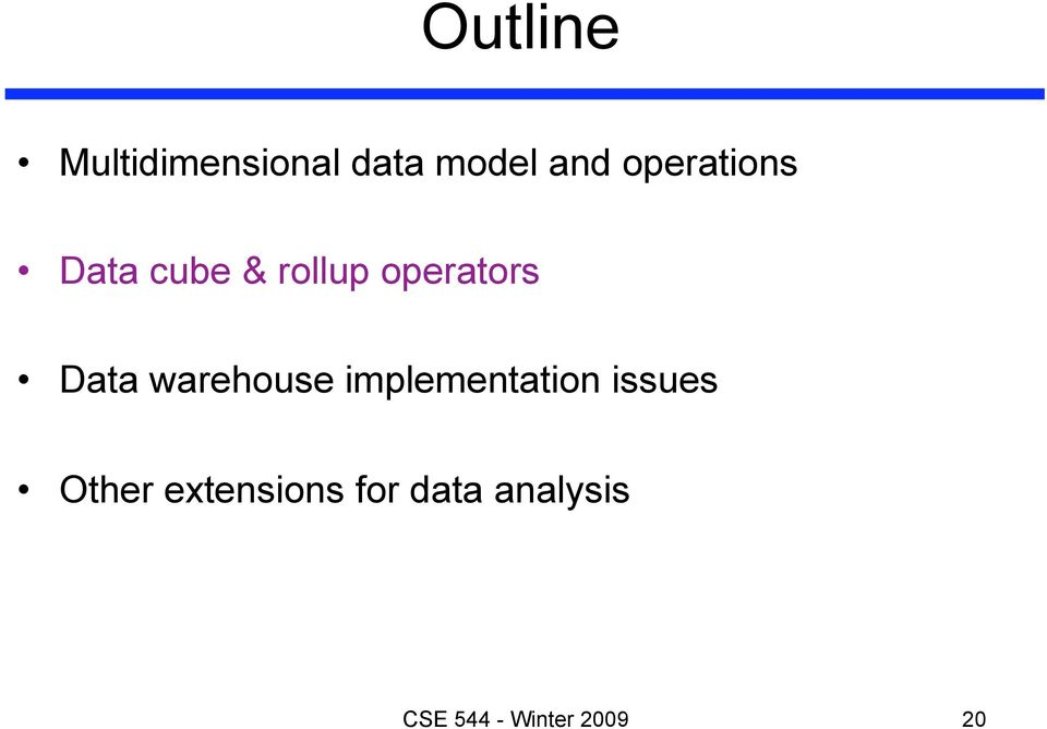 Data warehouse implementation issues Other