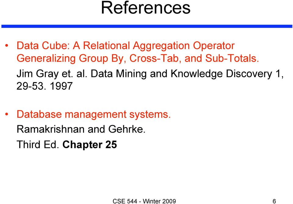 Data Mining and Knowledge Discovery 1, 29-53.