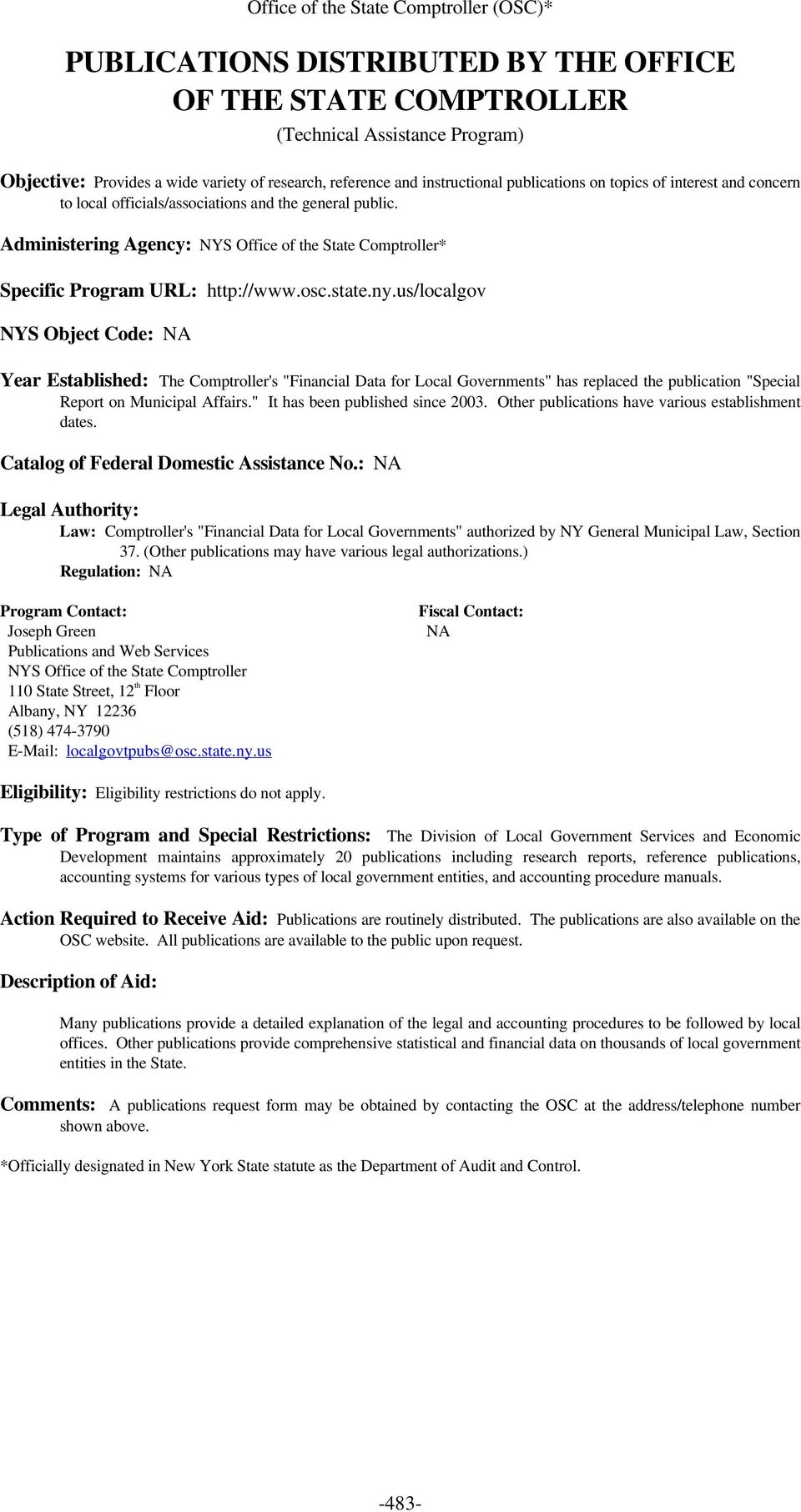 "us/localgov NYS Object Code: Year Established: The Comptroller's ""Financial Data for Local Governments"" has replaced the publication ""Special Report on Municipal Affairs."
