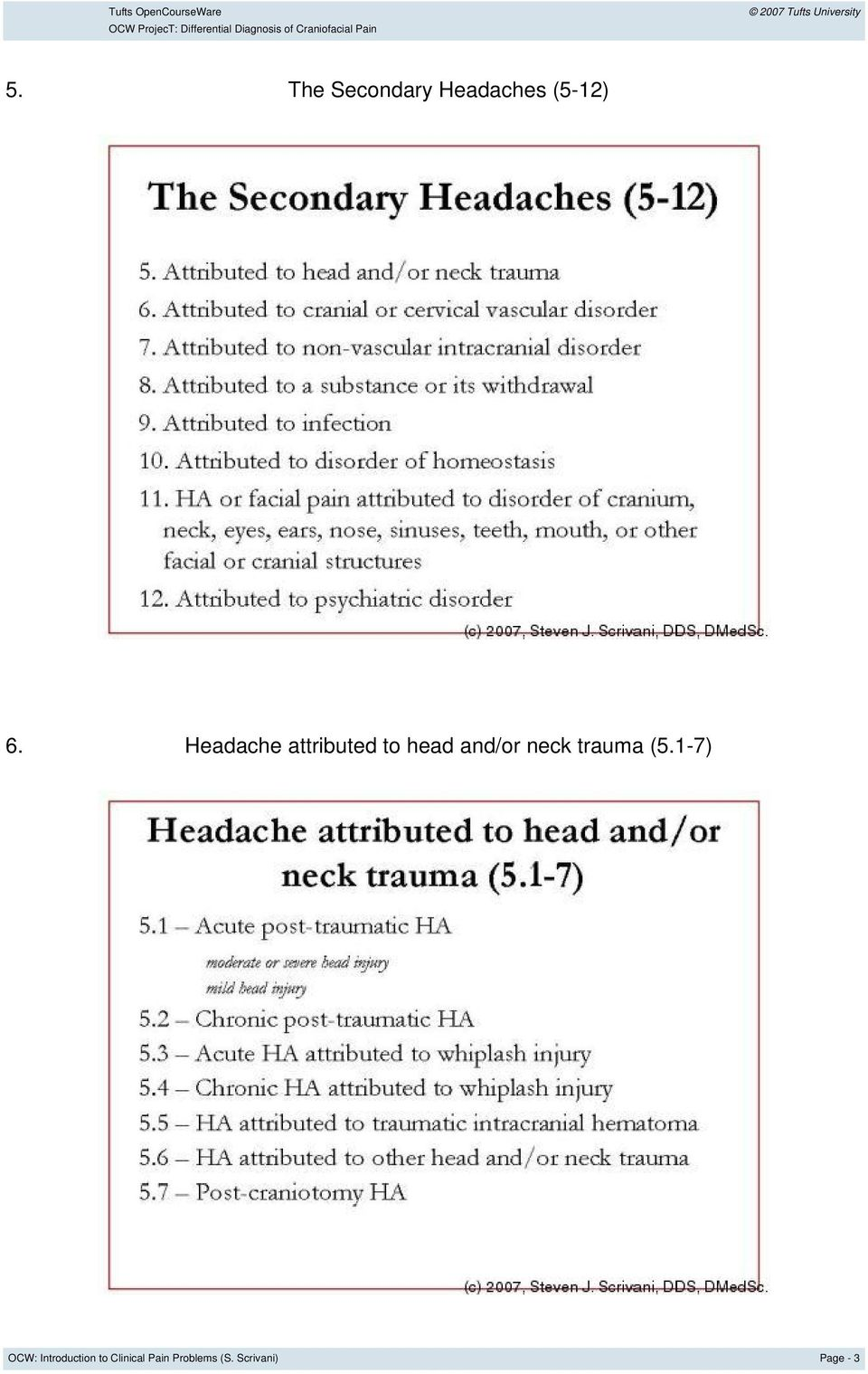Headache attributed to