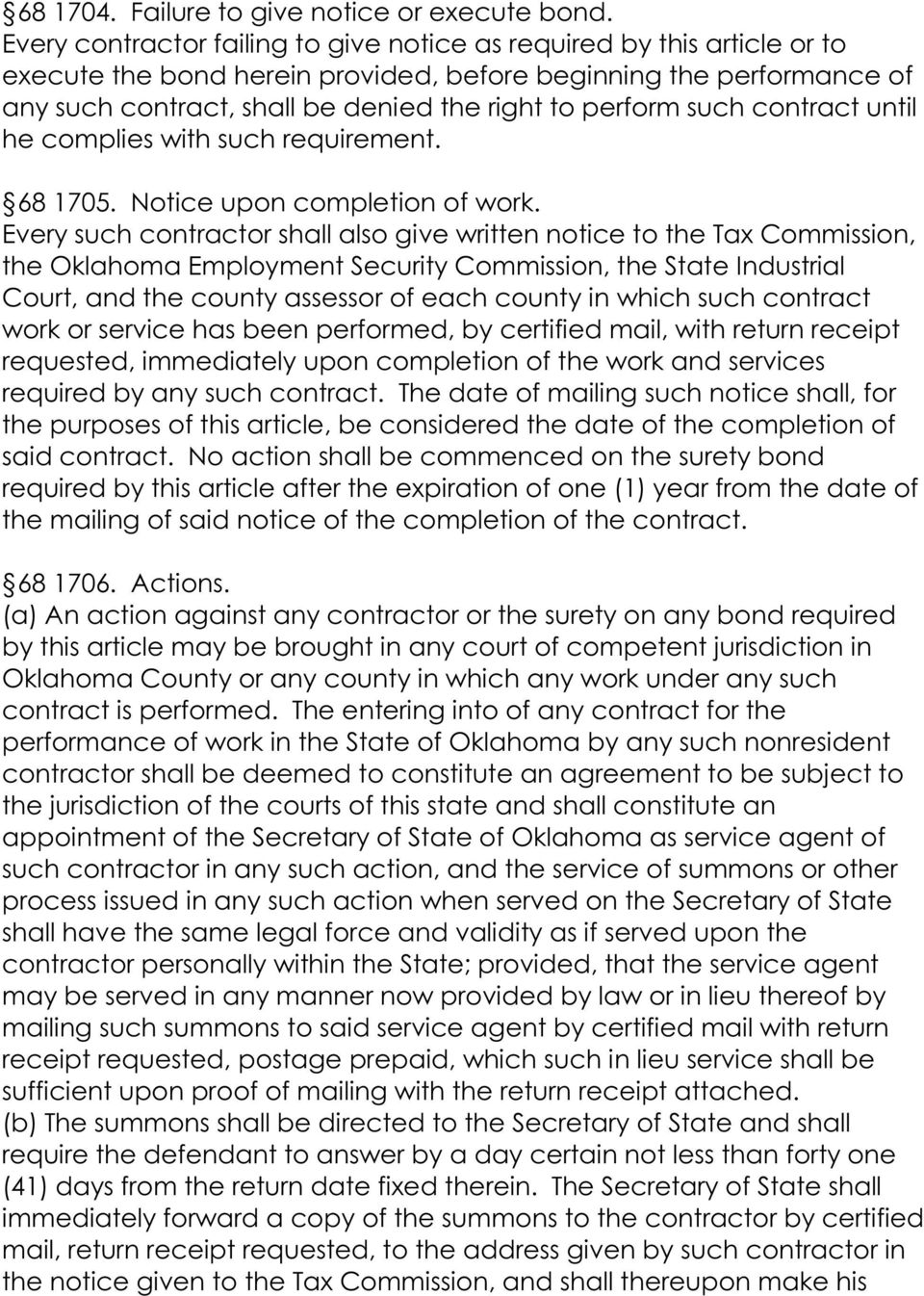 such contract until he complies with such requirement. 68 1705. Notice upon completion of work.