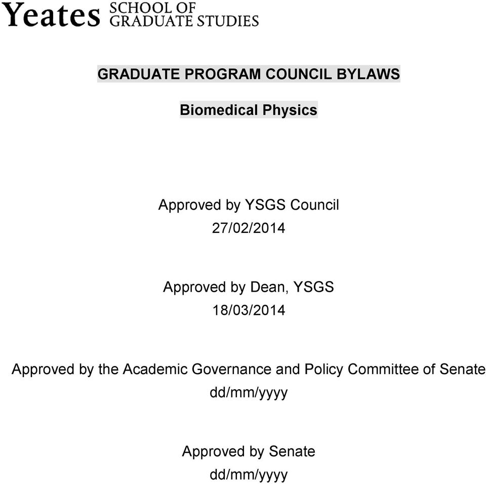 YSGS 18/03/2014 Approved by the Academic Governance and