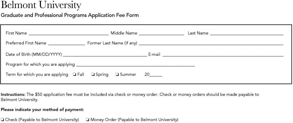 Summer 20 Instructions: The $50 application fee must be included via check or money order.