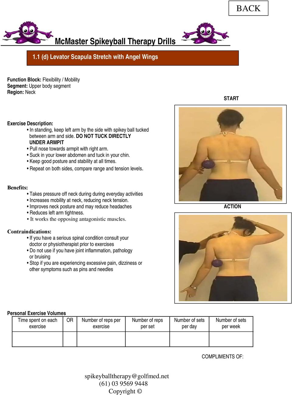 Keep good posture and stability at all times. Repeat on both sides, compare range and tension levels.