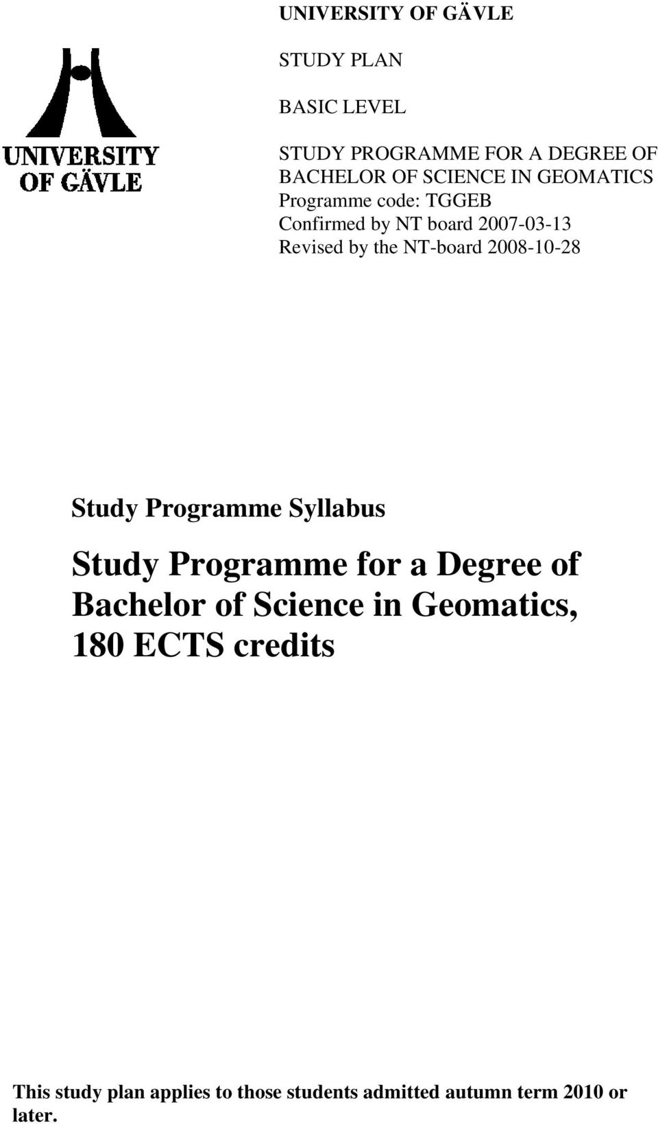 2008-10-28 Study Programme Syllabus Study Programme for a Degree of Bachelor of Science in