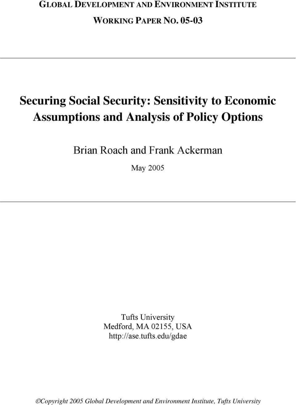 Policy Options Brian Roach and Frank Ackerman May 2005 Tufts University Medford, MA