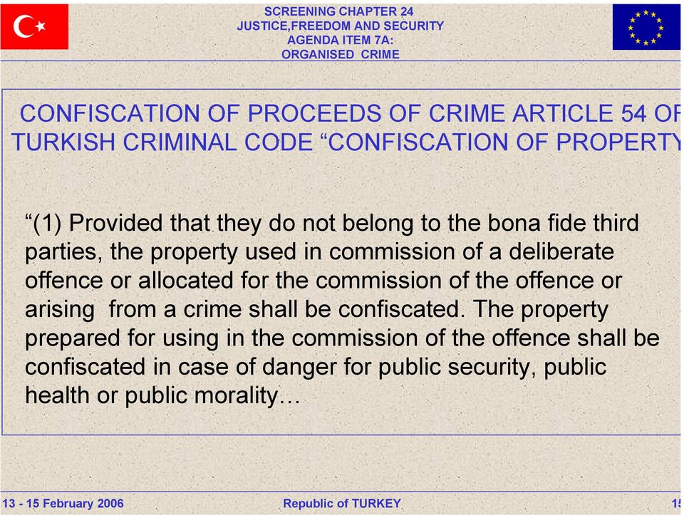 the commission of the offence or arising from a crime shall be confiscated.
