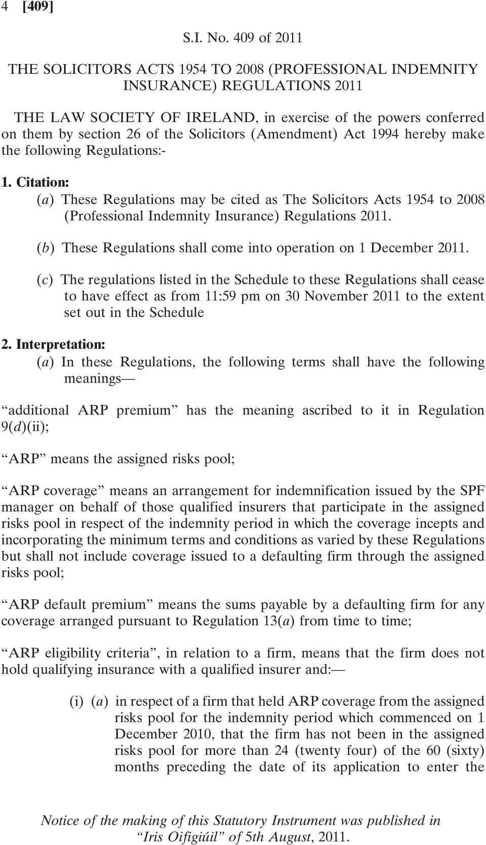 Solicitors (Amendment) Act 1994 hereby make the following Regulations:- 1.