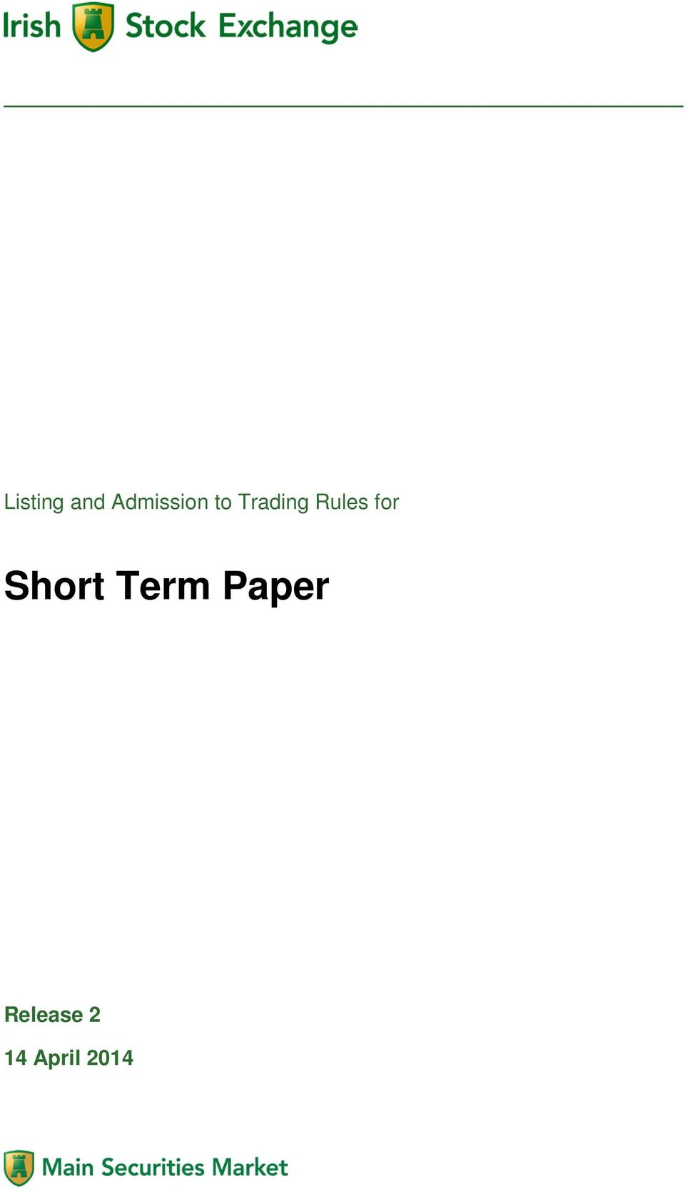 Rules for Short Term