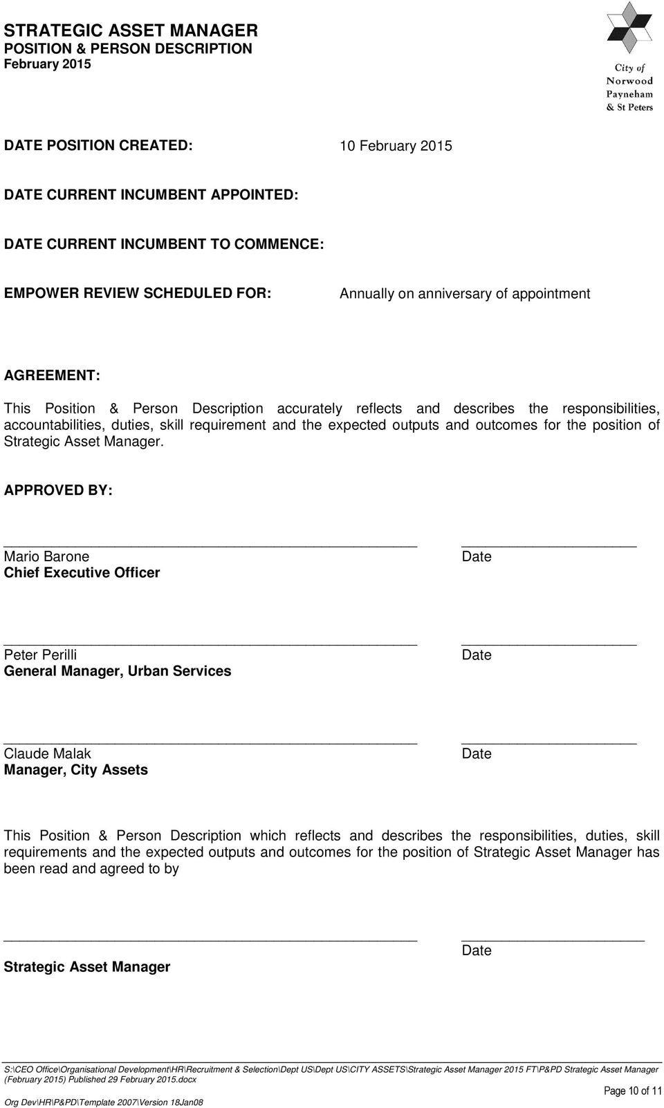 APPROVED BY: Mario Barone Chief Executive Officer Date Peter Perilli General Manager, Urban Services Date Claude Malak Manager, City Assets Date This Position & Person Description which reflects and