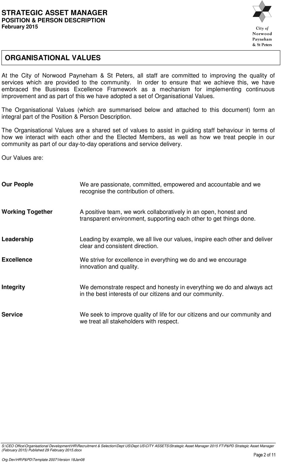 Organisational Values. The Organisational Values (which are summarised below and attached to this document) form an integral part of the Position & Person Description.