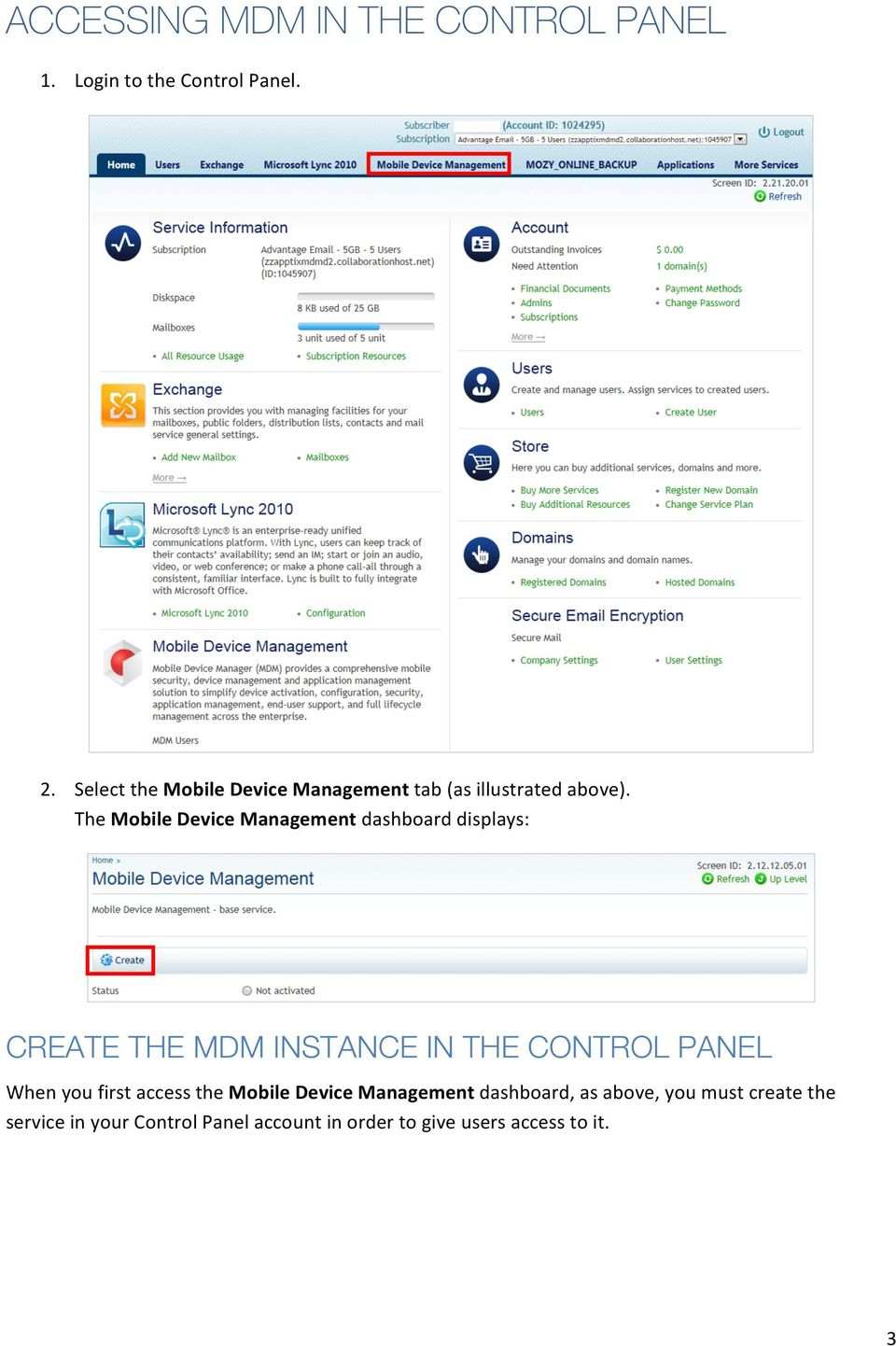The Mobile Device Management dashboard displays: CREATE THE MDM INSTANCE IN THE CONTROL PANEL When