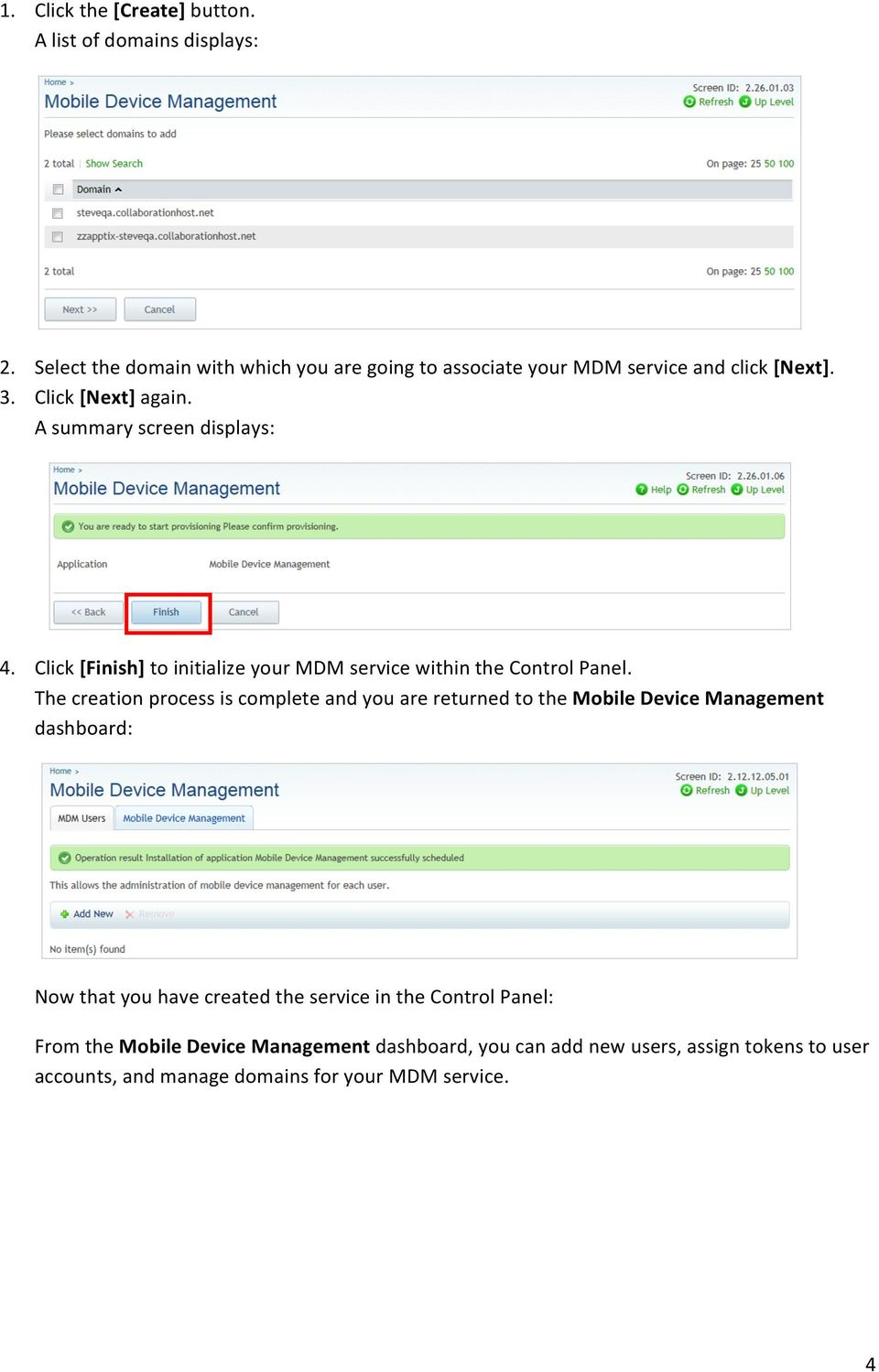 Click [Finish] to initialize your MDM service within the Control Panel.