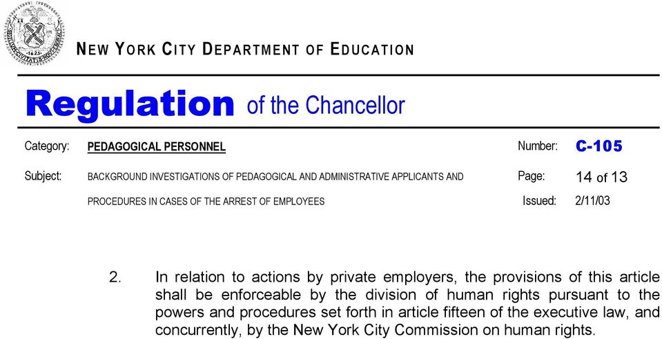 enforceable by the division of human rights pursuant to the powers and procedures set forth in