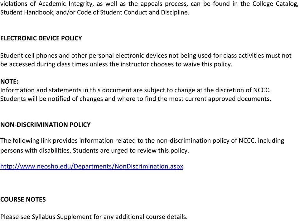 this policy. NOTE: Information and statements in this document are subject to change at the discretion of NCCC.