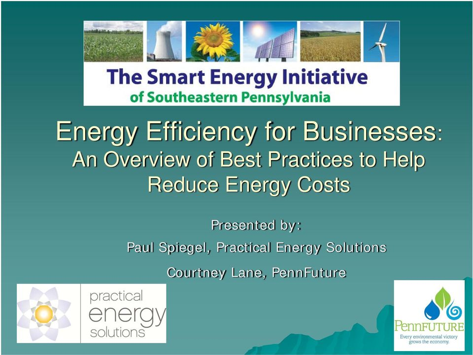 Energy Costs Presented by: Paul Spiegel,