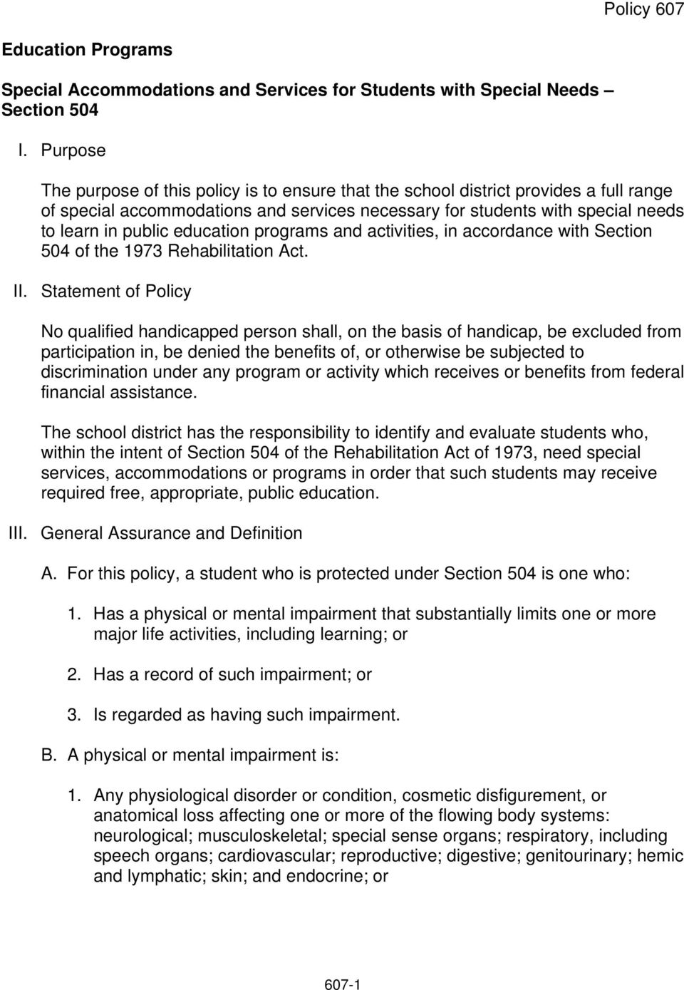 education programs and activities, in accordance with Section 504 of the 1973 Rehabilitation Act. II.