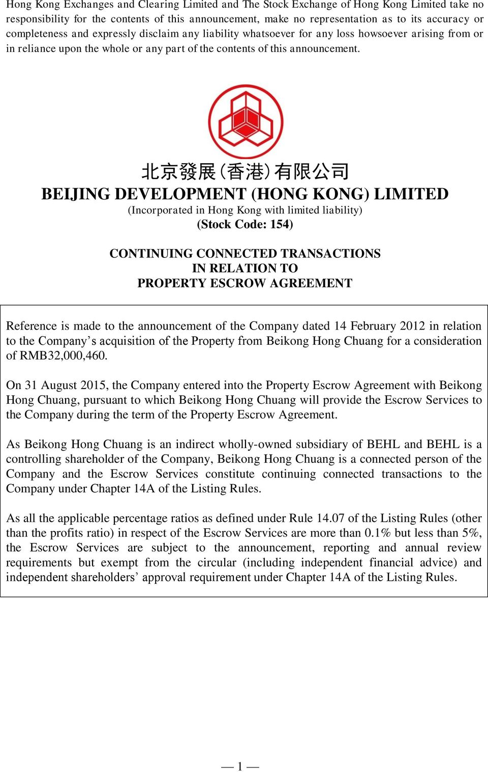 北 京 發 展 ( 香 港 ) 有 限 公 司 BEIJING DEVELOPMENT (HONG KONG) LIMITED (Incorporated in Hong Kong with limited liability) (Stock Code: 154) CONTINUING CONNECTED TRANSACTIONS IN RELATION TO PROPERTY ESCROW
