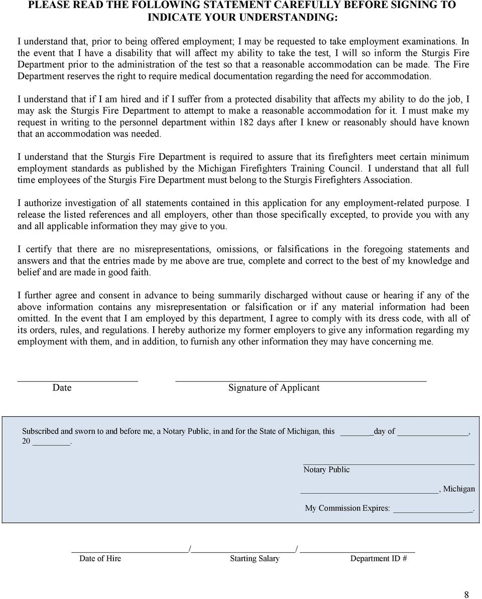accommodation can be made. The Fire Department reserves the right to require medical documentation regarding the need for accommodation.
